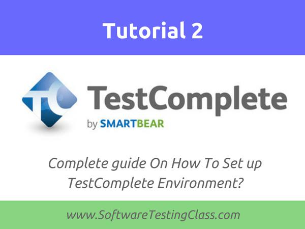 Set up TestComplete Environment