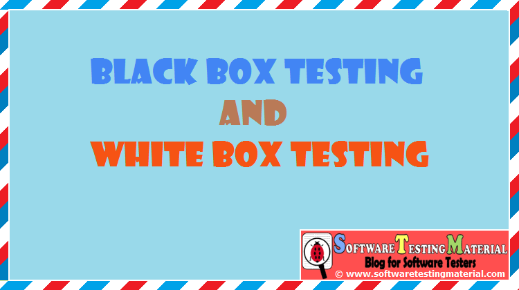 Black Box And White Box Testing