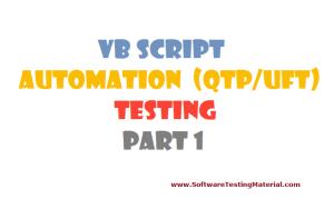 VBScript for Automation (QTP/UFT) Testing – Part 1
