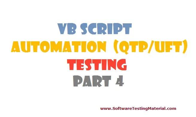 VBScript for Automation (QTP/UFT) Testing - Part 4