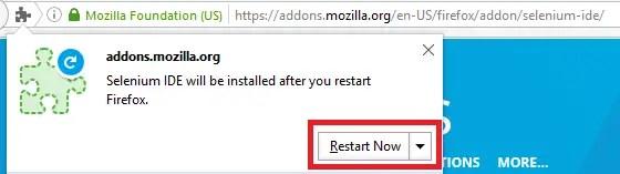 Install Selenium IDE - Click on Restart Now