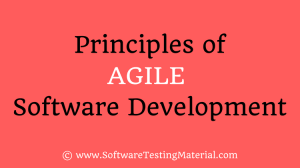 Principles Agile Software Development | Software Testing Material