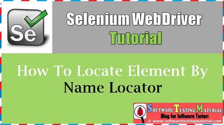 How To Locate Element By Name Locator In Selenium
