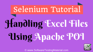 Handling Excel Files Using Apache POI In Selenium WebDriver
