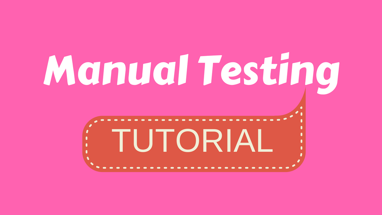 Manual Testing Tutorial Complete Guide Software Engineering Tutorials Oneline Diagrams