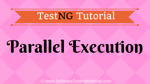 Parallel Test Execution In TestNG | TestNG Tutorial