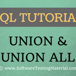 SQL UNION CLAUSE AND UNION ALL CLAUSE – SQL TUTORIAL | Software Testing Material