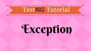 TestNG Exception | TestNG Tutorial