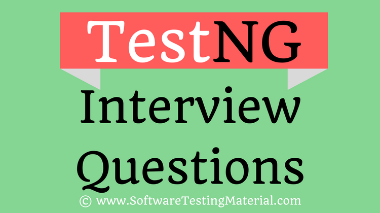 30 Most Popular TestNG Interview Questions And Answers | Software