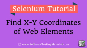 How To Find Web Elements X Y Coordinates Using Selenium WebDriver
