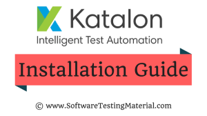 How To Download And Install Katalon Studio | Software Testing Material