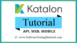 katalon studio tutorial automation test tool