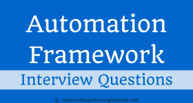 Test Automation Framework Interview Questions