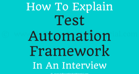 how to explain automation framework in the interview