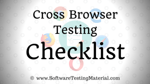 Cross Browser Testing Checklist | Software Testing Material