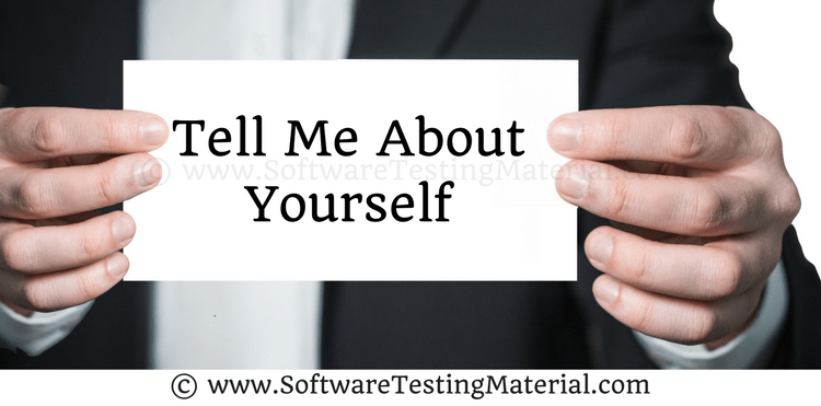 tell me about yourself in the interview software testing material