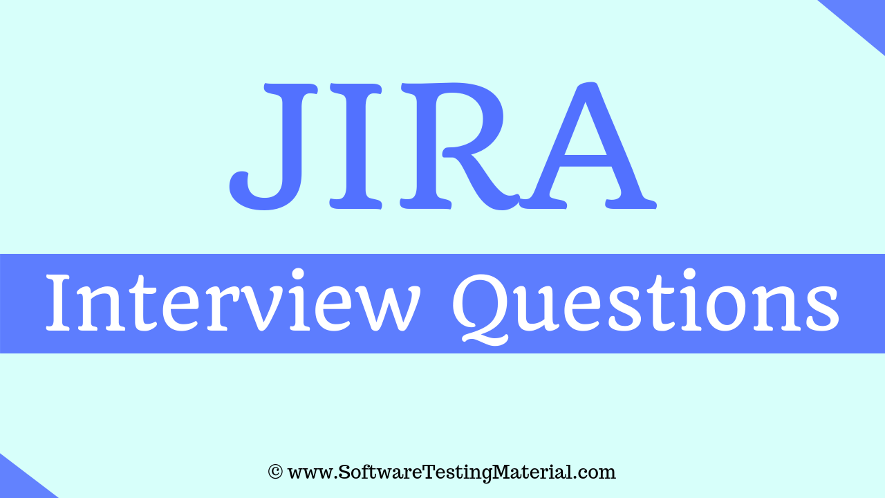 Jira Interview Questions And Answers