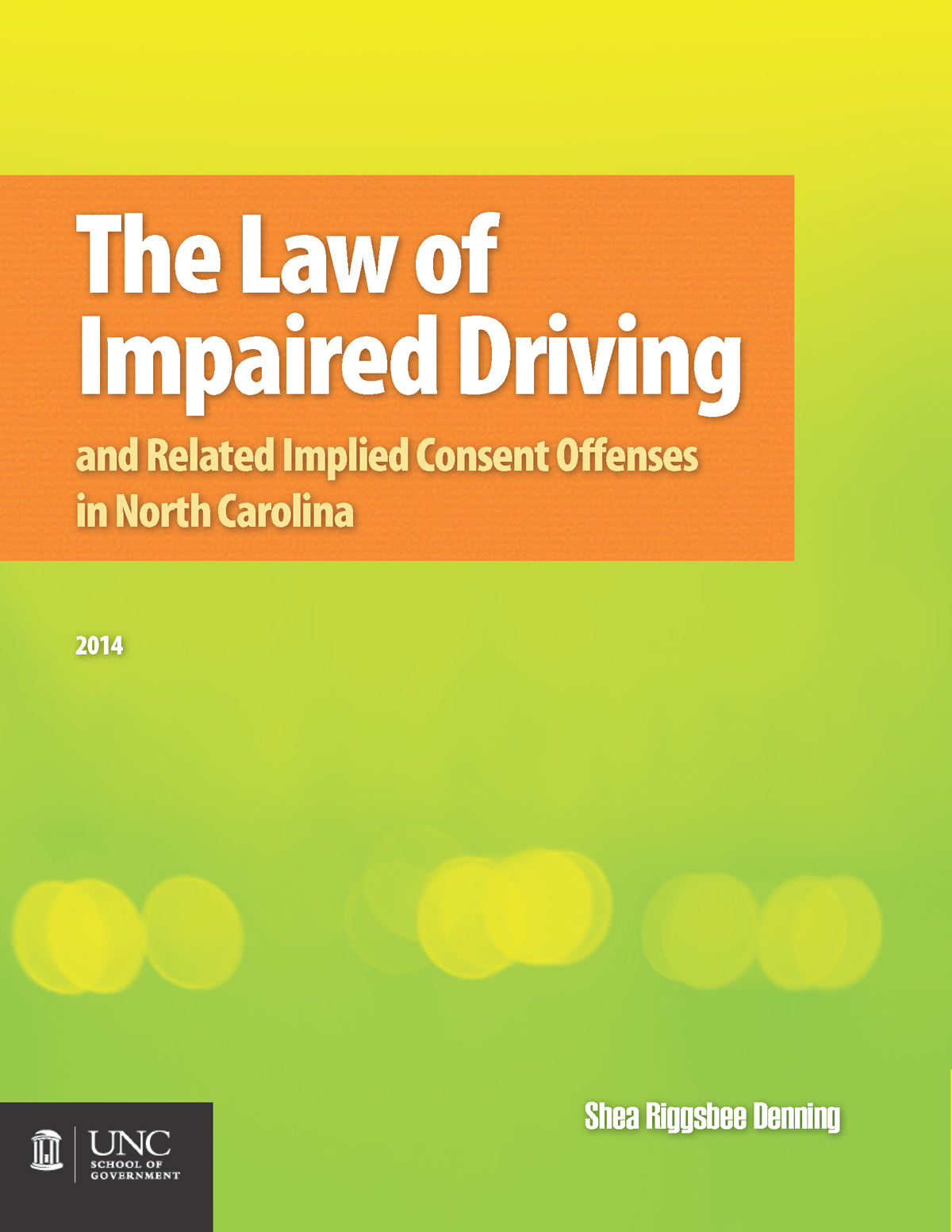 The Law Of Impaired Driving And Related Implied Consent Offenses In North Carolina