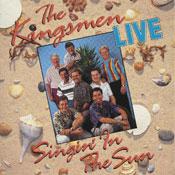 Kingsmen, Singin' in the Sun