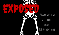 Exposed #AskAwayFriday