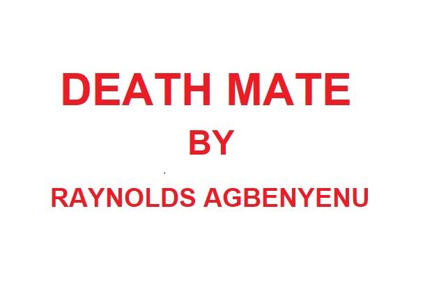 WHATSAPP NOVEL: Death Mate Episode 10