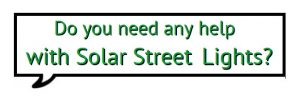 Do-you-Need-Any-Help-300x96 All in one solar street light