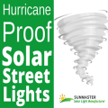hurricane evidenza1 - Hurricane Proof Solar Street Lights