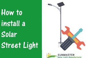 Solar-Street-Light-Installation Solar led lights blog
