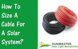 How To Size A Cable For A Solar System - Solar Lights Blog
