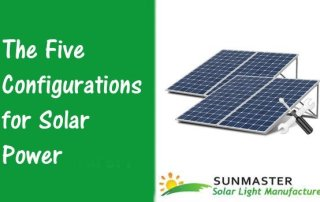 The-Five-Configurations-for-Solar-Power Solar Lights Blog