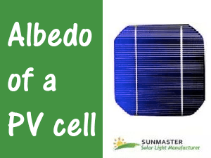 Albedo of a PV Cell - Albedo of a PV cell