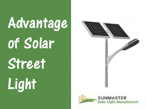 Advantage of Solar Street Light Prev - Advantage of Solar Street Light