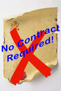 No Contract Required