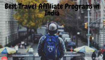 Best Affiliate Programs in India [2019]- Niche Wise (50+Lists)