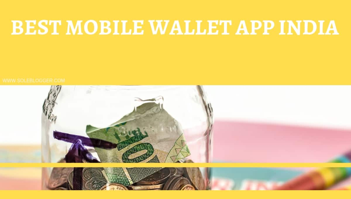 Best mobile wallet app for Android in India