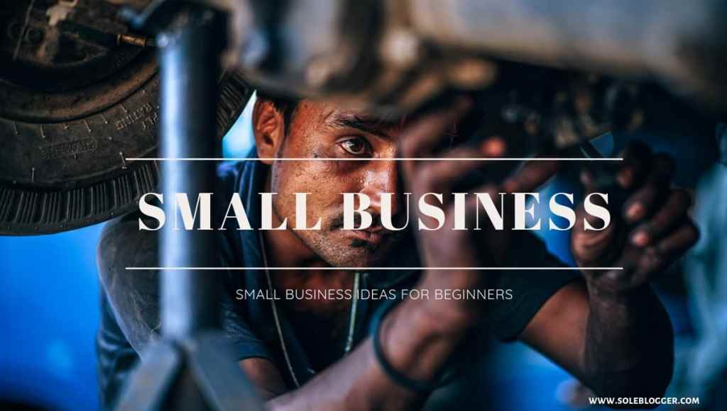 Top 30 Profitable Small business ideas in India for beginners [2020]