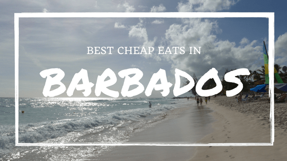Where to find the best cheap food in Barbados