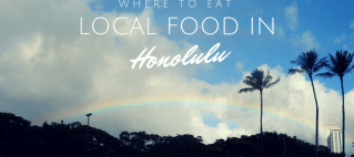 Where to eat local food in Honolulu