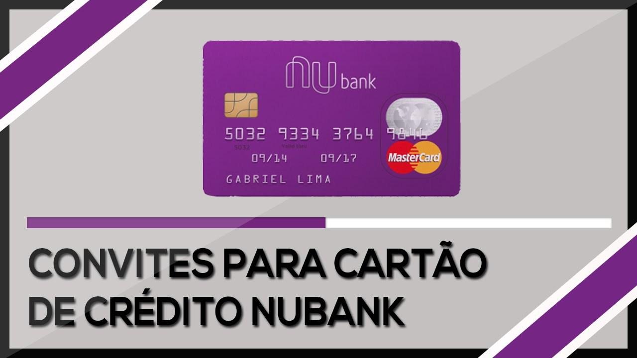 Como Conseguir Convite Para Cartão Nubank Solicitar Cartão De Crédito