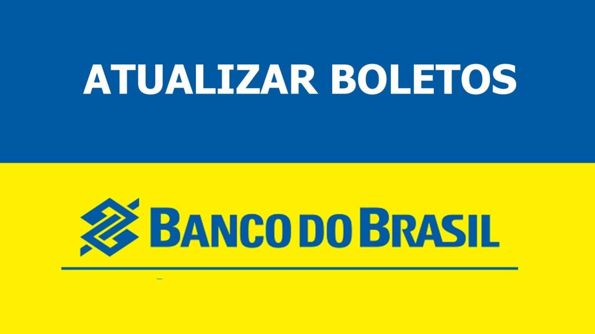 Atualizar Boleto Vencido Banco do Brasil - Linha digitável, CPF ou CNPJ