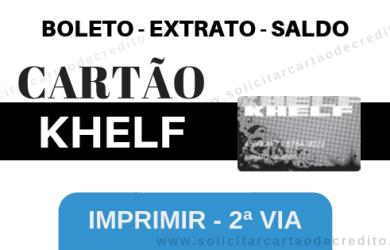 BOLETO, EXTRATO E SALDO DO CARTÃO KHELF – 2ª VIA