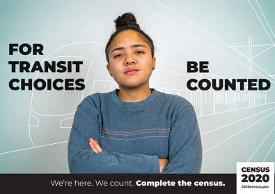 """US Census Poster featuring a woman w/ the text: """"For transit choices, be counted."""""""