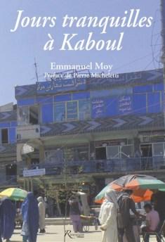 EM Jours tranquilles à kaboul