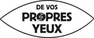 De Vos Propres Yeux