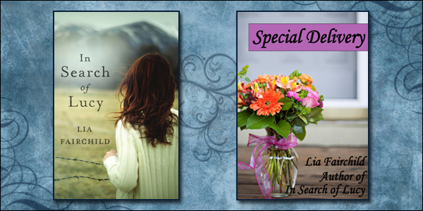 In Search of Lucy and Special Delivery by Lia Fairchild