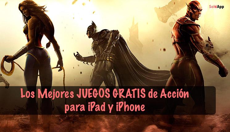 Los Mejores Juegos Gratis De Accion En App Store Para Ipad Y Iphone