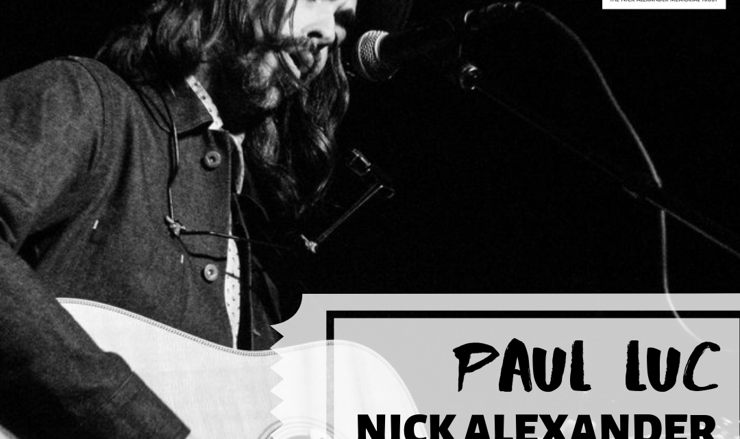 Nick Alexander Stage: PAUL LUC