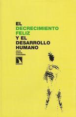 El decrecimiento feliz y el desarrollo humano - Julio García Camarero