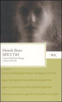 Spettri di Henrik Ibsen recensione libro
