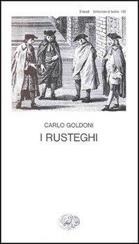 I rusteghi di Carlo Goldoni recensione libro